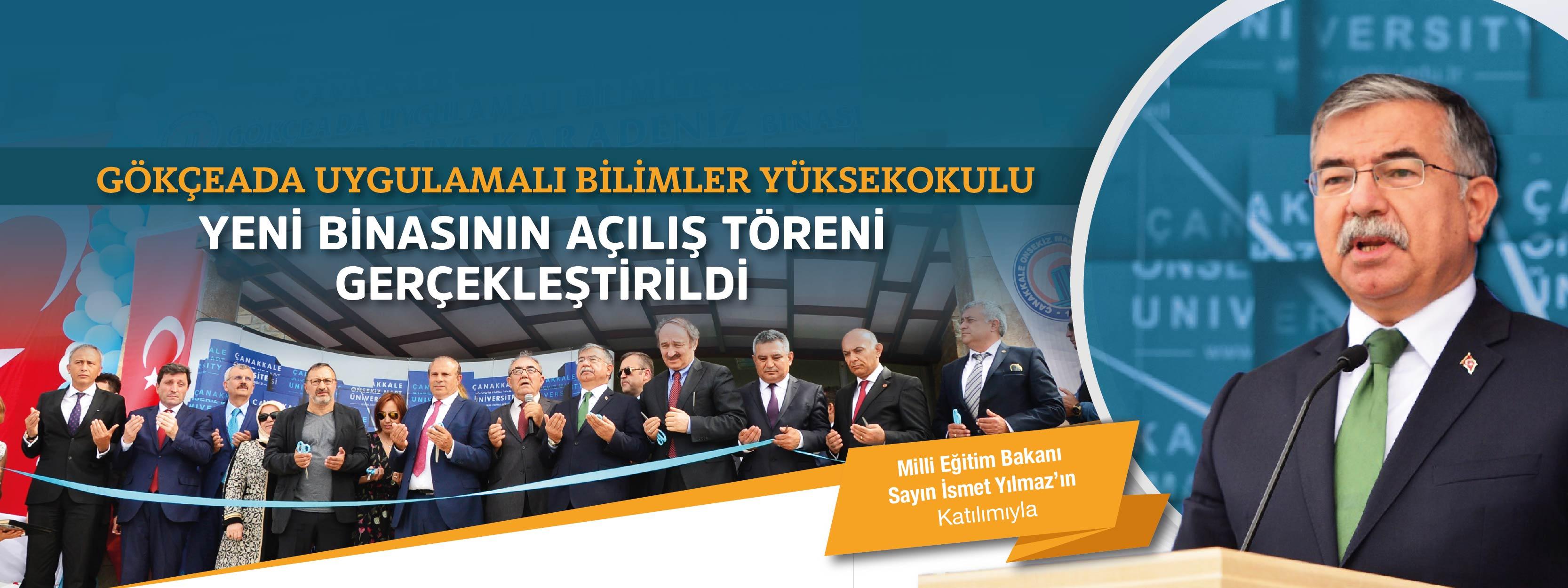 ÇOMÜ GUBY Asiye Karadeniz Binası Bakan İsmet Yılmaz'ın Katılımıyla Açıldı