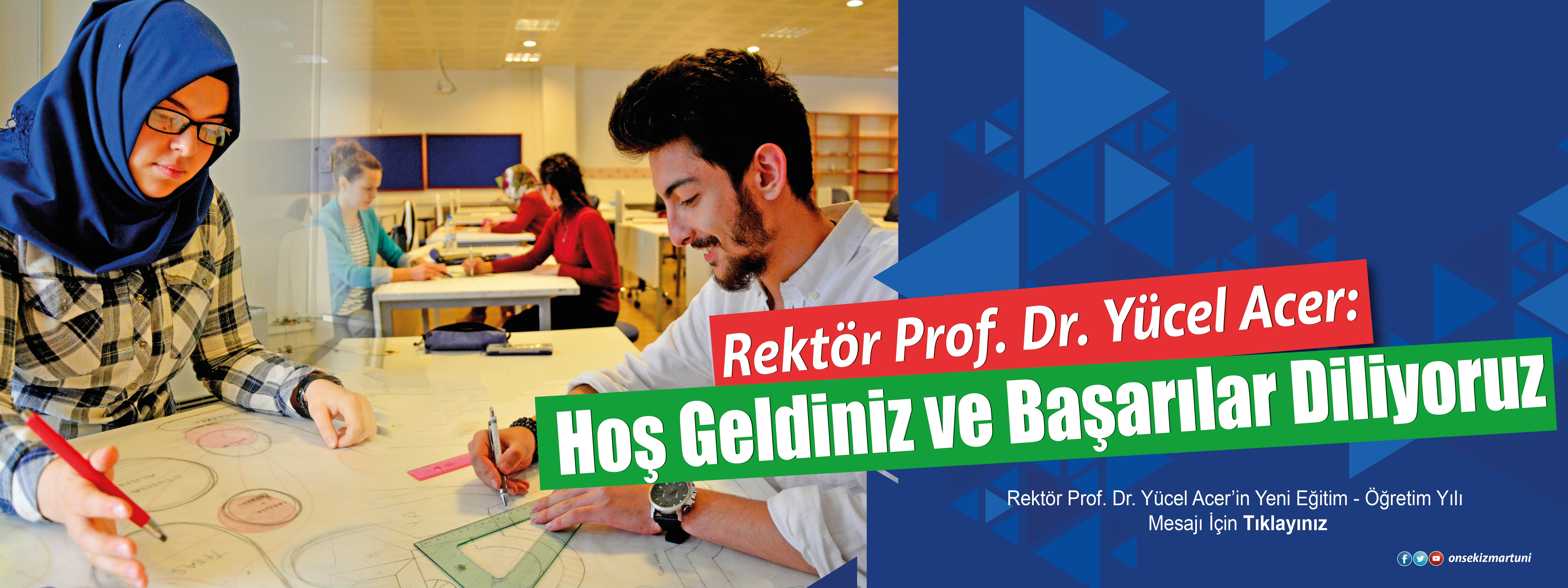 Rektör Prof. Dr. Yücel Acer'in Yeni Eğitim - Öğretim Yılı Mesajı