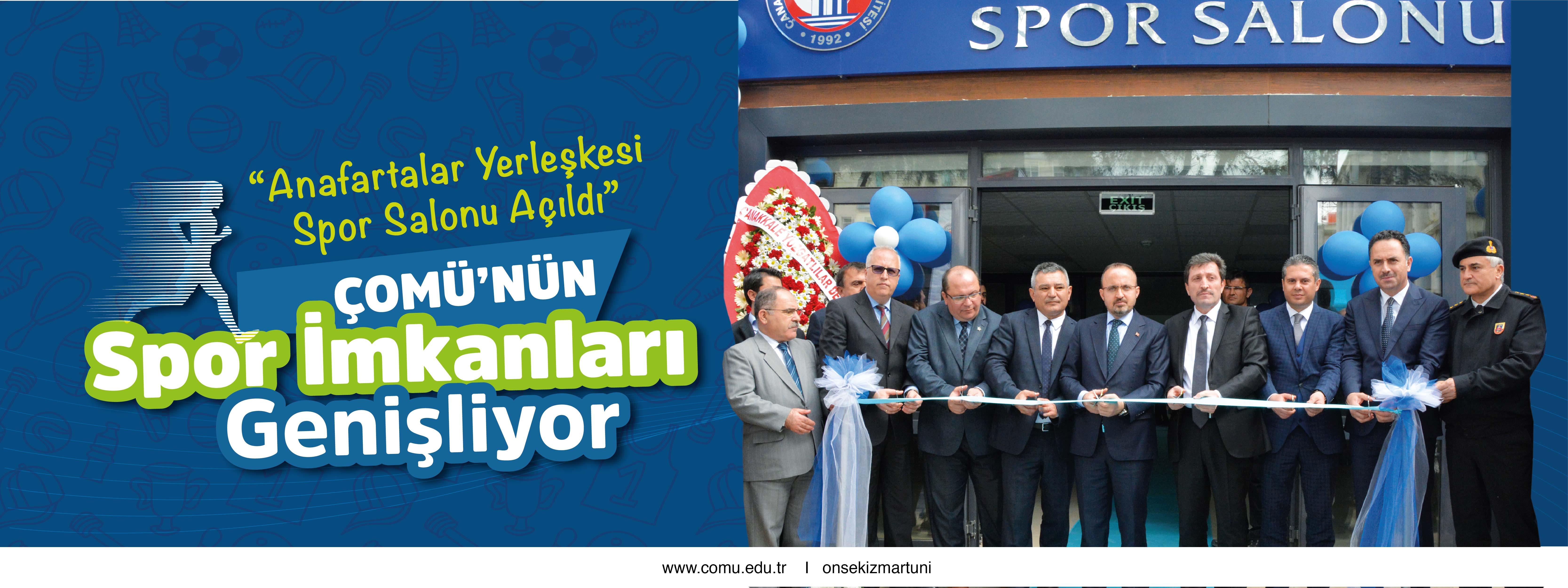Anafartalar Spor Salonu Açıldı