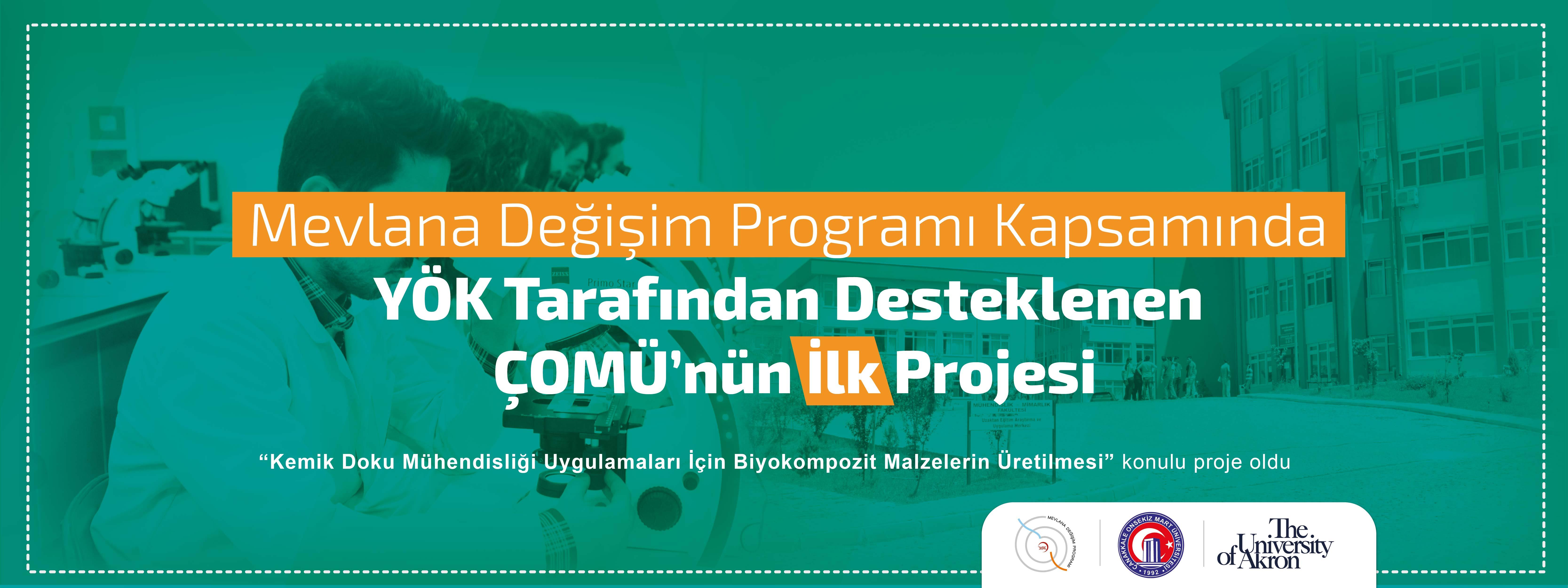 Mevlana Değişim Programı Kapsamında YÖK Tarafından Desteklenen ÇOMÜ'nün İlk Projesi