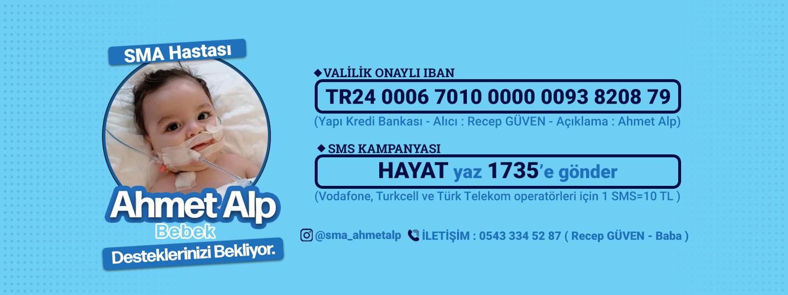 SMA Hastası Ahmet Alp Bebeğe Yardım Kampanyası